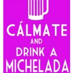 Calmate & Drink A Michelada